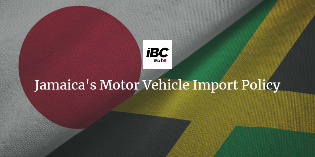 Jamaican Motor Vehicle Import Policy