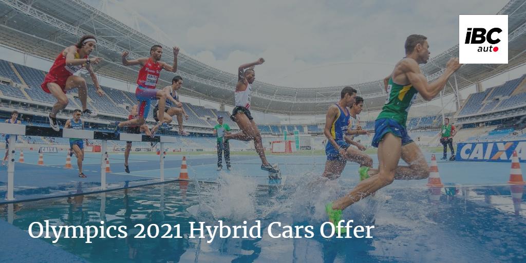 Olympics 2021 Hybrid Cars Offer